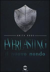 Everlasting. Il nuovo mondo