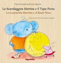 La Scarafaggina Martina e il Topo Perez
