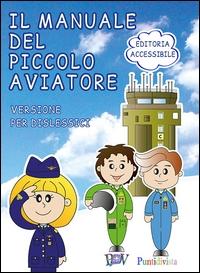 Il manuale del piccolo aviatore