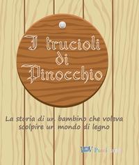 I trucioli di Pinocchio