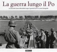 La guerra lungo il Po