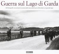 Guerra sul lago di Garda