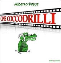 Cine coccodrilli