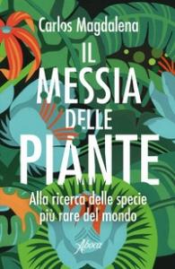 Il messia delle piante