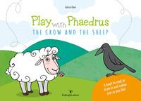 Play with Phaedrus. The crown and the sheep