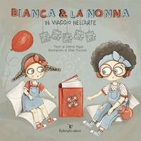Bianca & la nonna: in viaggio nell'arte