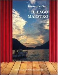Il lago maestro /