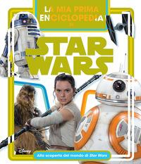 La mia prima enciclopedia di Star Wars