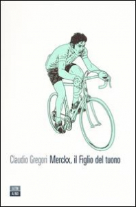 Merckx, il Figlio del tuono