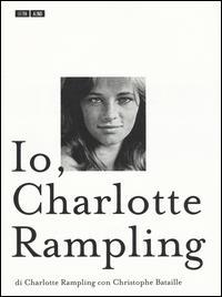 Io, Charlotte Rampling