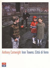Iron towns