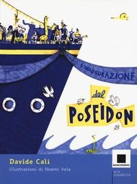 L'inaugurazione del Poseidon / Davide Calì ; illustrazioni di Noemi Vola