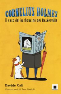 Cornelius Holmes. [1]: Il caso del barboncino dei Baskerville