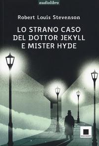 Lo strano caso del dottor Jekyll e mister Hyde