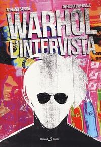 Warhol l'intervista