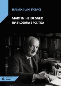Martin Heidegger tra filosofia e politica