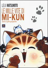 Le mille vite di Mi-Kun