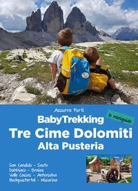 BabyTrekking. Tre Cime Dolomiti, Alta Pusteria