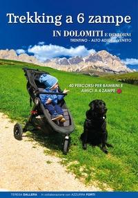 Trekking a 6 zampe in Dolomiti e dintorni