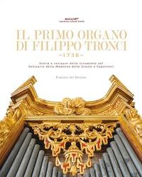 Il primo organo di Filippo Tronci (1738)