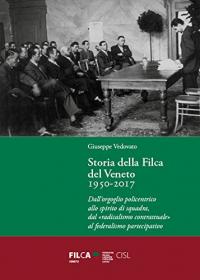 Storia della Filca del Veneto, 1950-2017