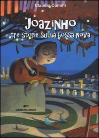 Joazinho tre storie sulla bossa nova