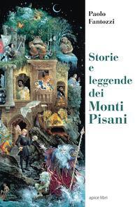 Storie e leggende dei Monti Pisani