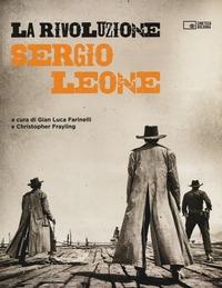 La rivoluzione Sergio Leone