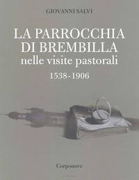 La parrocchia di Brembilla nelle visite pastorali 1538-1906