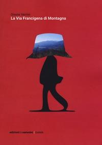 La via Francigena di montagna