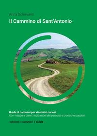 Il Cammino dI sant'Antonio / Anna Schievano