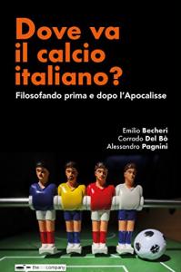 Dove va il calcio italiano?