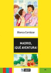 Madrid, ¡Qué aventura!