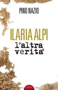 Ilaria Alpi, l'altra verità