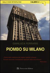 Piombo su Milano