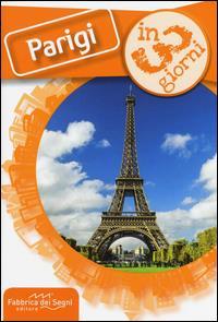 Parigi in 3 giorni