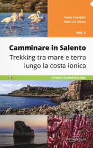 Camminare in Salento. Vol. 2