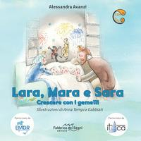 Lara, Mara e Sara