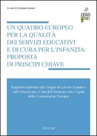 Un quadro europeo per la qualità dei servizi educativi e di cura per l'infanzia