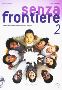 Senza frontiere : corso d'italiano come seconda lingua / Patrizia Flammini, Tania Pasqualini. 2