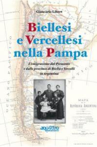 Biellesi e Vercellesi nella Pampa