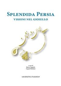 Splendida Persia