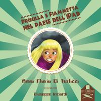 Priscilla e Fiammetta nel paese dell'iPad