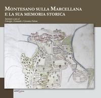 Montesano sulla Marcellana e la sua memoria storica