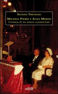 Michele Pierri e Alda Merini