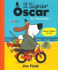 Il signor Oscar in vacanza
