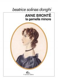 Anne Brontë, la gemella minore