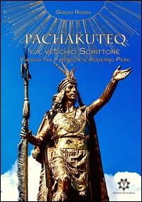 Pachakuteq e il vecchio scrittore