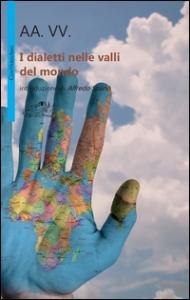 I dialetti nelle valli del mondo