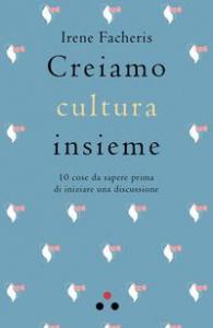 Creiamo cultura insieme